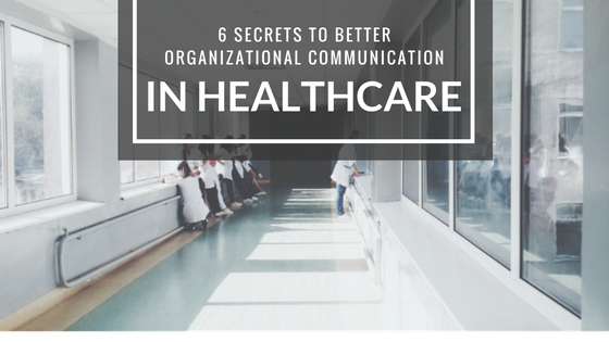 Better organizational communication in healthcare