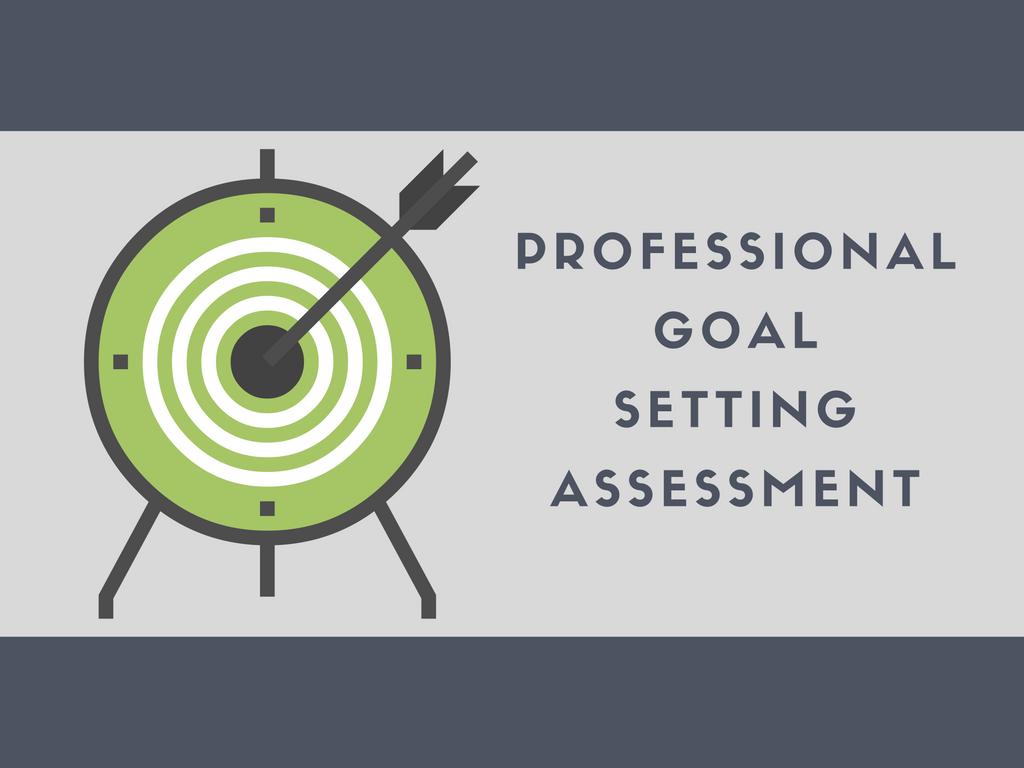 Professional Goal Setting Assessment